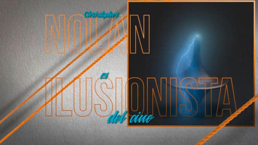 Nolan, el ilusionista del cine